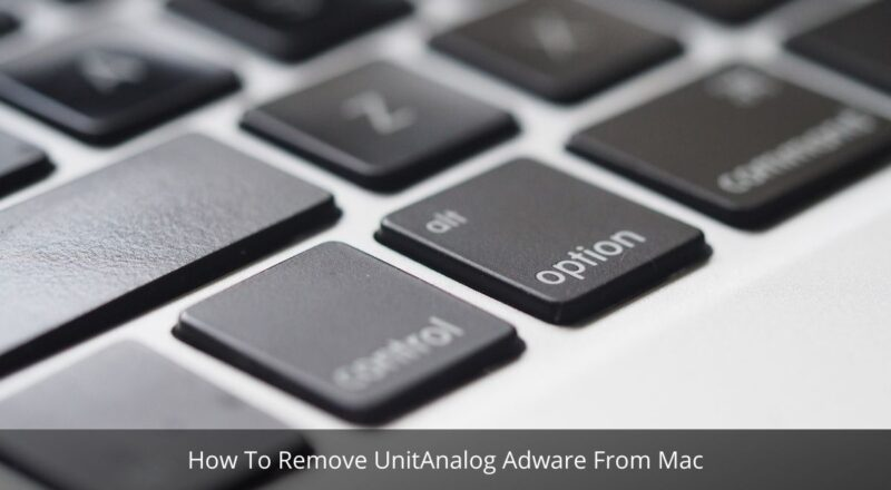 How To Remove UnitAnalog Adware From Mac